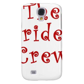 The Brides Crew Galaxy S4 Case