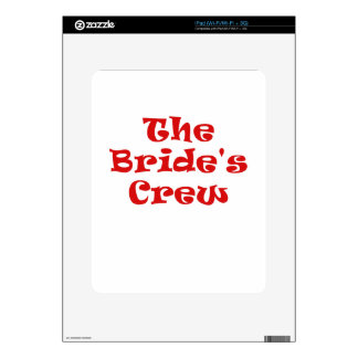 The Brides Crew iPad Skins