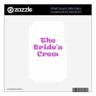 The Brides Crew iPod Touch 4G Decals