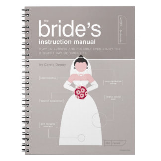 The Bride's Instruction Manual Notebooks