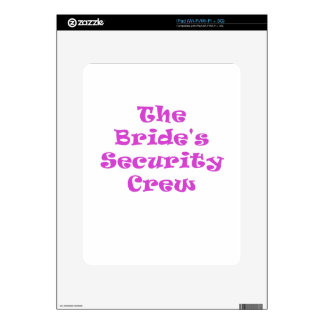 The Brides Security Crew Decal For The iPad