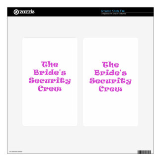 The Brides Security Crew Kindle Fire Skins