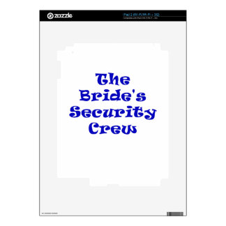 The Brides Security Crew Skin For The iPad 2