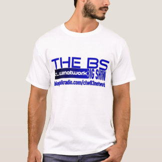 The BS Big Show Shirt