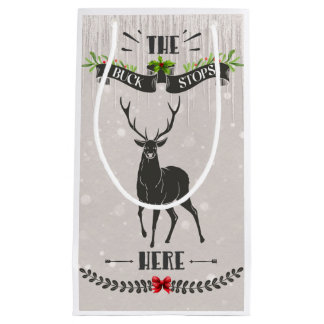 The Buck Stops Here Small Christmas Giftbag Small Gift Bag