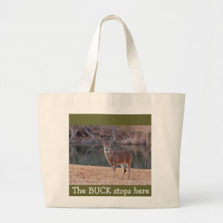 """""""The BUCK stops here"""" Tote"""