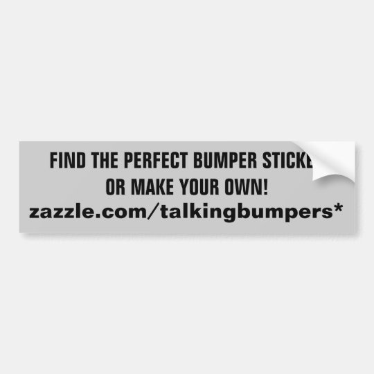 """The"" Bumper Sticker Store at Zazzle"