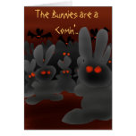 The Bunnies are a Comin'.. Greeting Card