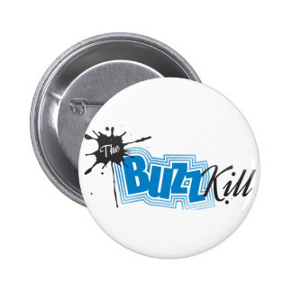 The Buzz Kill Button