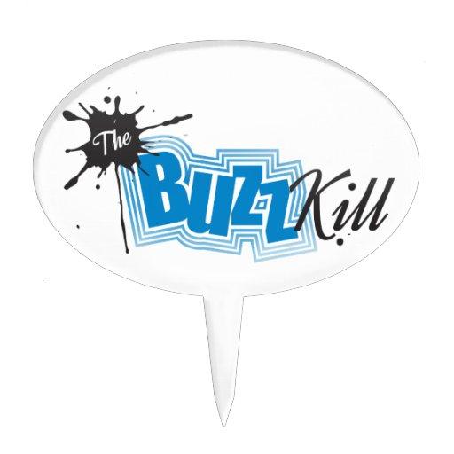 The Buzz Kill Cake Pick