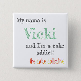 The Cake Collective - Cake Addict name badge