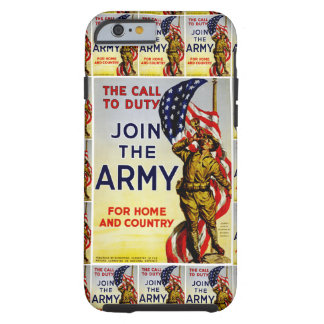 The Call to Duty ~ Join the Army Tough iPhone 6 Case