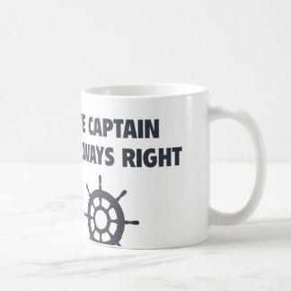 The Captain Is Always Right Basic White Mug