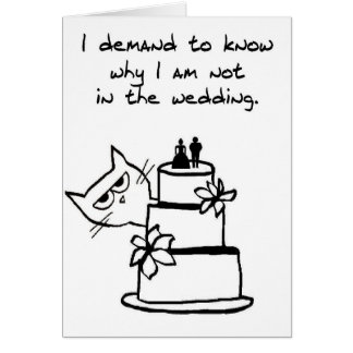 The Cat crashes the Wedding - Funny Wedding card