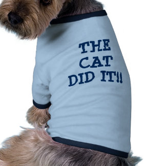 THE CAT DID IT DOGGIE TEE SHIRT