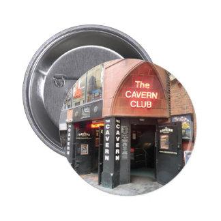 The Cavern Club in Liverpool's Mathew Street 6 Cm Round Badge