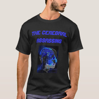 The Cerebral Assassins T-Shirt