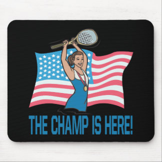 The Champ Is Here Mouse Pad
