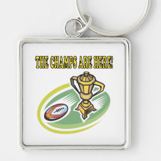 The Champs Are Here Keychain