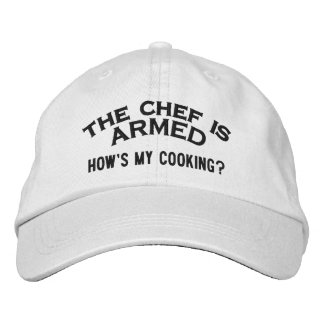 The Chef is ARMED 2 Embroidered Baseball Caps
