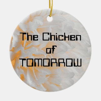 The Chicken of TOMORROW Christmas Ornament