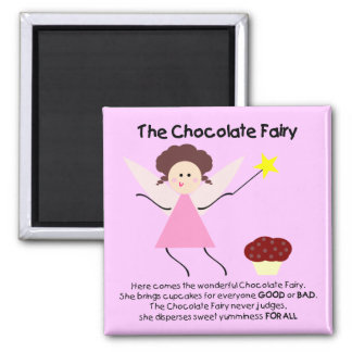 The Chocolate Fairy Square Magnet