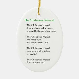 The Christmas Weasel Christmas Ornament