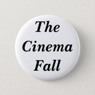 The Cinema Fall 6 Cm Round Badge