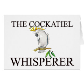 The Cockatiel Whisperer Card