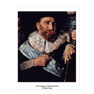 The Company Of Reynier Real By Hals Frans Post Cards