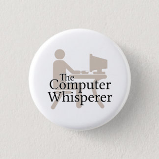 The Computer Whisperer 3 Cm Round Badge