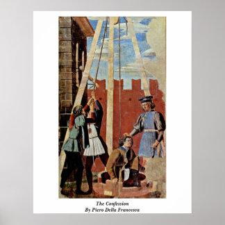 The Confession. By Piero Della Francesca Poster