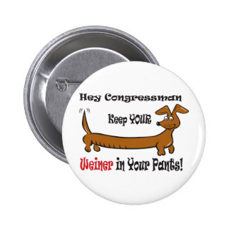 The Congressmans Weiner 6 Cm Round Badge