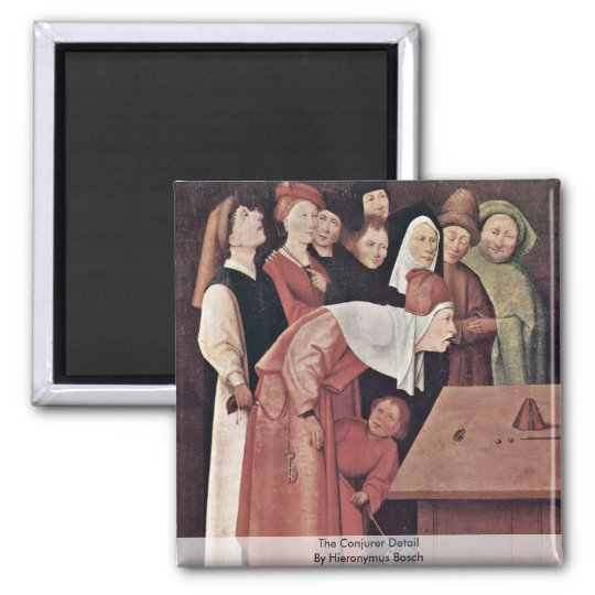 The Conjurer Detail. By Hieronymus Bosch Square Magnet