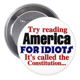 The Constitution: America for Idiots 7.5 Cm Round Badge