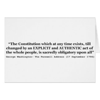 The Constitution is Sacredly Obligatory Upon All Greeting Card