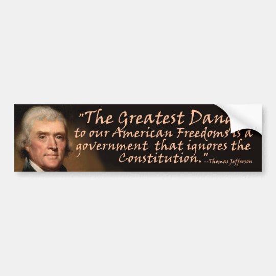 The Constitution - Thomas Jefferson Bumper Sticker
