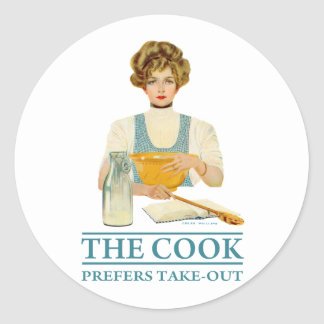 The Cook Prefers Take-out Round Sticker