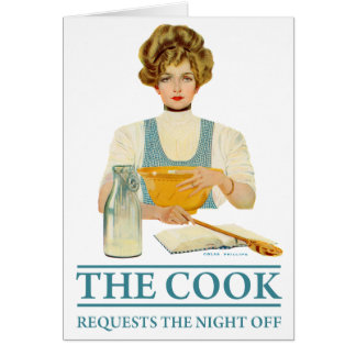The Cook Requests the Night Off Card