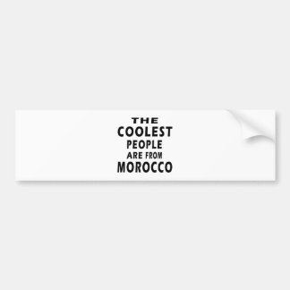 The Coolest People Are From Morocco Car Bumper Sticker