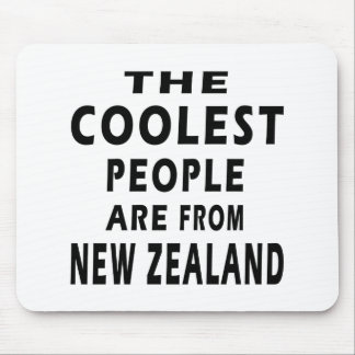 The Coolest People Are From New Zealand Mouse Pad