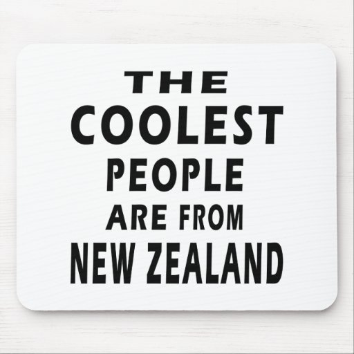 The Coolest People Are From New Zealand Mousepads
