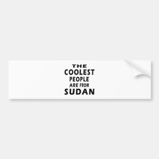 The Coolest People Are From Sudan Bumper Stickers
