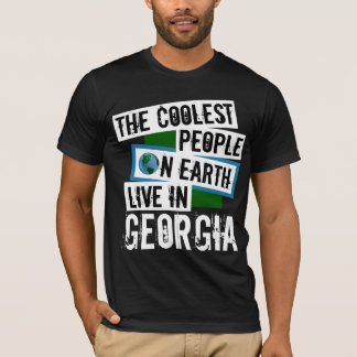 The Coolest People on Earth Live in Georgia T-Shirt