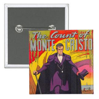 The Count of Monty Cristo Comic 15 Cm Square Badge