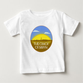 The Crack Of Dawn Baby T-Shirt