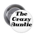 The Crazy Auntie Button