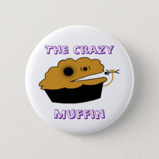 The Crazy, Muffin 6 Cm Round Badge