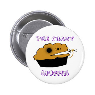 The Crazy Muffin Button