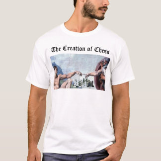 The Creation of Chess T-Shirt